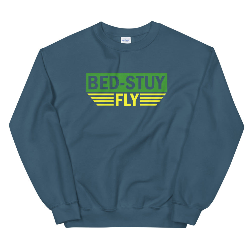 Bed Stuy Fly....Unisex Sweatshirt