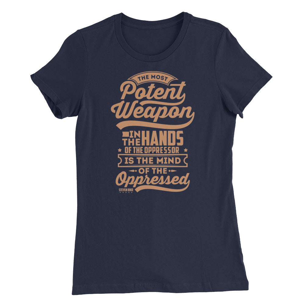 The Most Potent...Women's Slim Fit T-Shirt