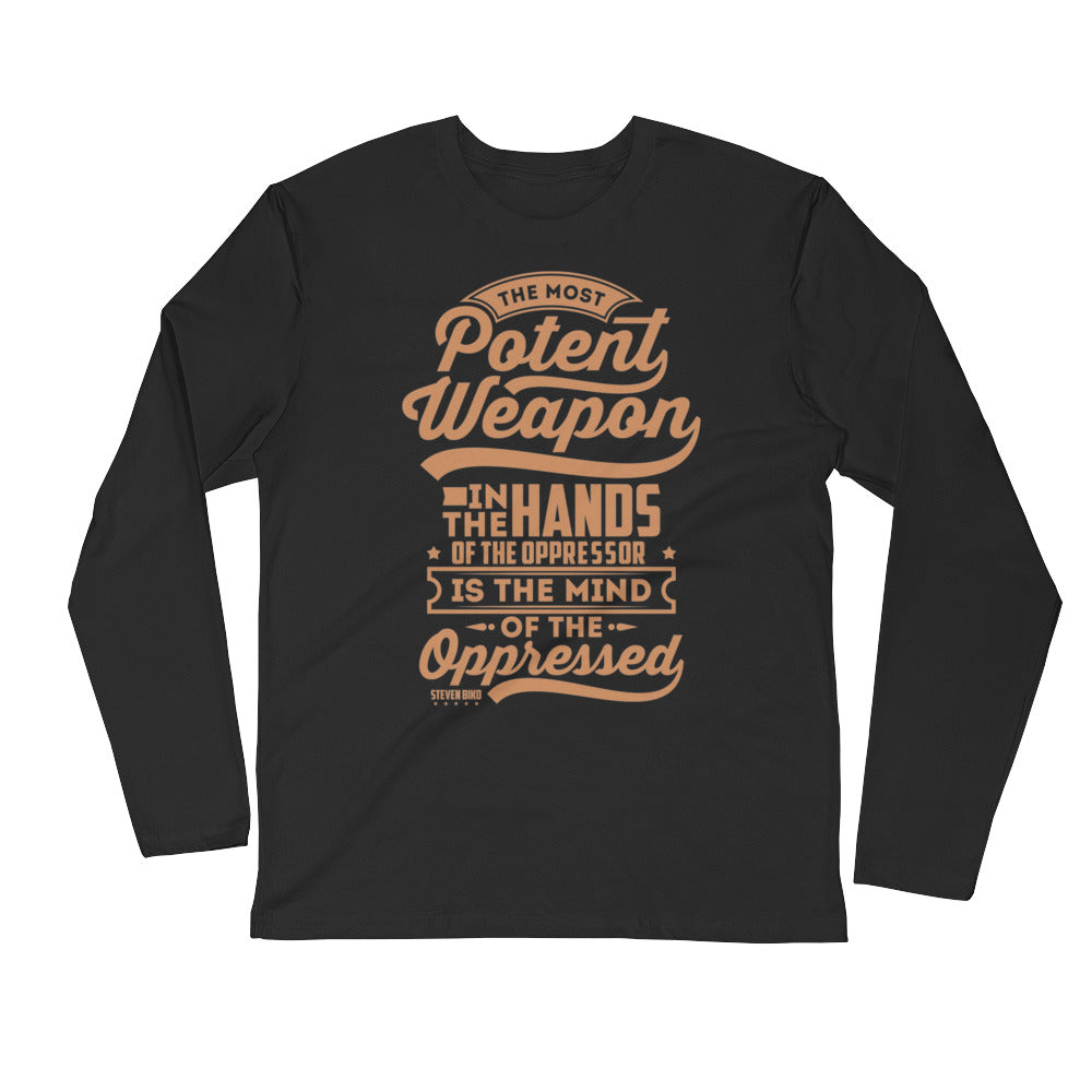 The Most Potent...Long Sleeve Fitted Crew
