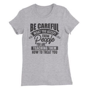 Be Careful....Women's Slim Fit T-Shirt