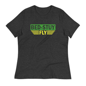 Bed Stuy Fly....Women's Relaxed T-Shirt