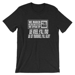 We March...Short-Sleeve Unisex T-Shirt