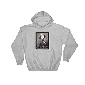 Authenticity...Hooded Sweatshirt