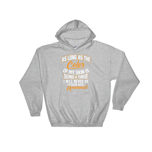 As Long As....Hooded Sweatshirt