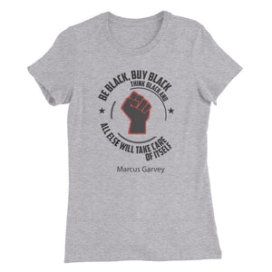 Be Black....Women's Slim Fit T-Shirt
