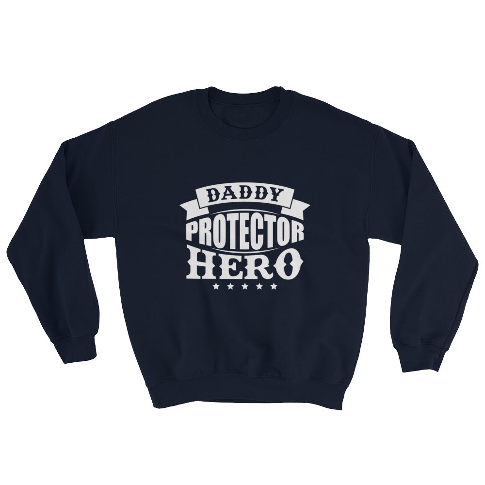 Daddy....Sweatshirt