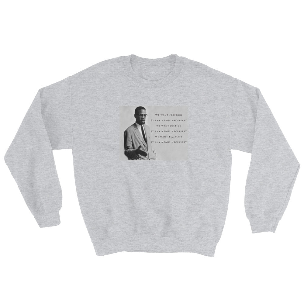 By Any Means...Sweatshirt
