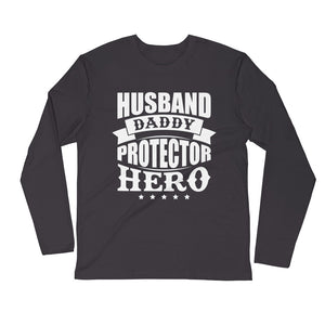 Husband Daddy....Long Sleeve Fitted Crew