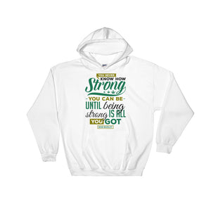 You Never Know...Hooded Sweatshirt