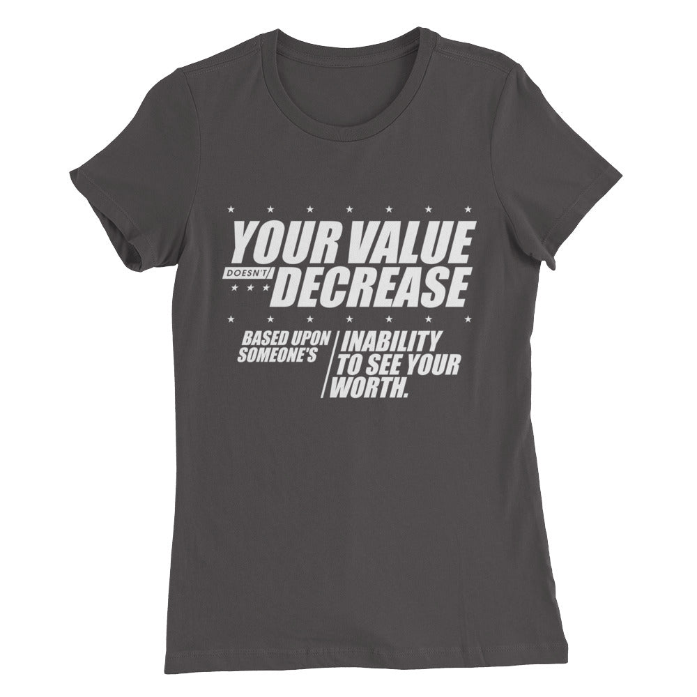 Your Value...Women's Slim Fit T-Shirt