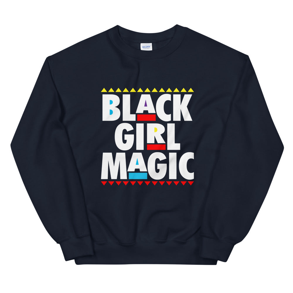 Black Girl Magic....Unisex Sweatshirt