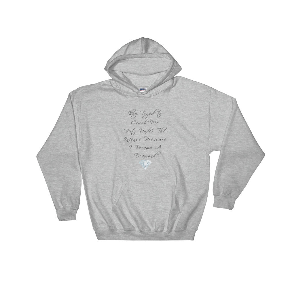 A Diamond...Hooded Sweatshirt