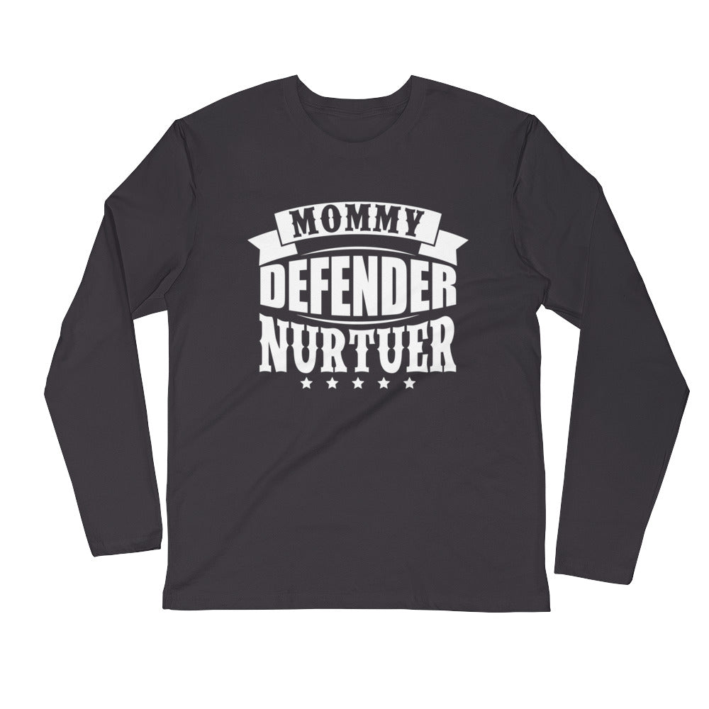 Mommy Defender....Next Level 3601 Premium Fitted Long Sleeve Crew with Tear Away Label