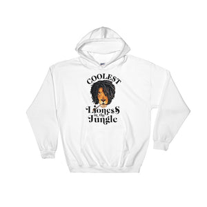 Coolest Lioness....Hooded Sweatshirt