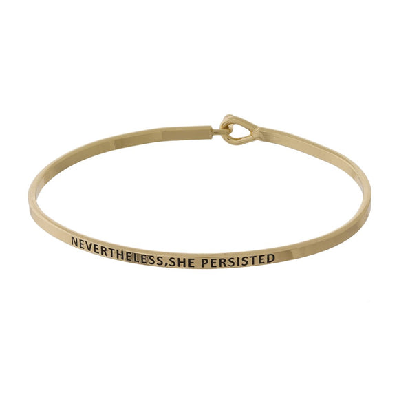 Nevertheless She Persisted Bangle Bracelet