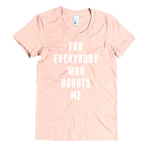 FOR EVERYBODY - White - Women's Crew Neck Tee