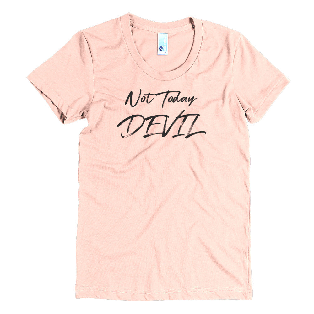 Not Today Devil - Black - Women's Crew Neck Tee