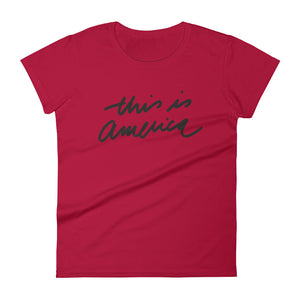 THIS IS AMERICA - Black - Women's Short Sleeve T-Shirt