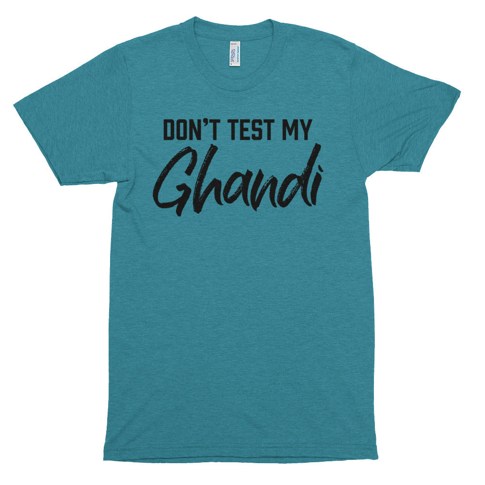 Don't Test my Ghandi - Black - Short Sleeve T-Shirt