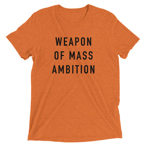 WEAPON OF MASS AMBITION - Women's Short Sleeve T-Shirt