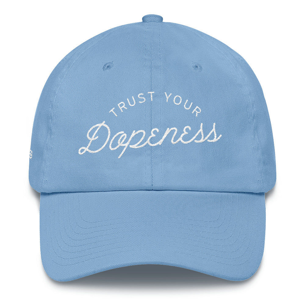 TRUST YOUR DOPENESS - White - Dad Hat