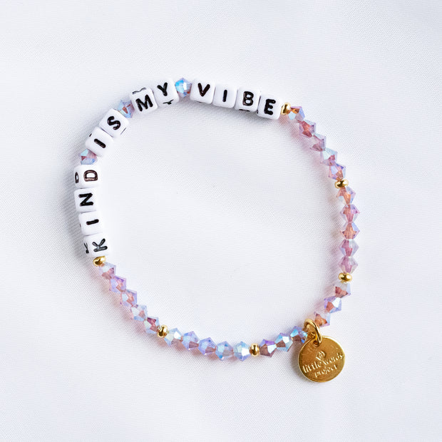 Kind Is My Vibe Bracelet