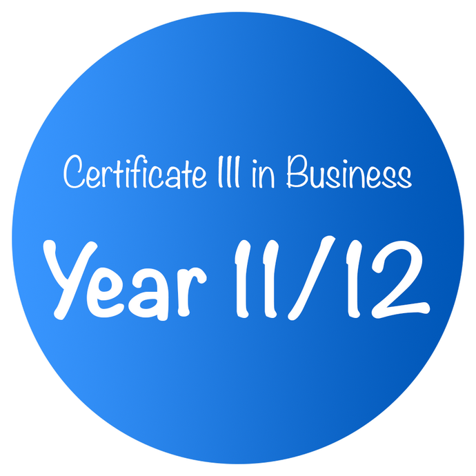 Certificate III in Business - Year 11/12