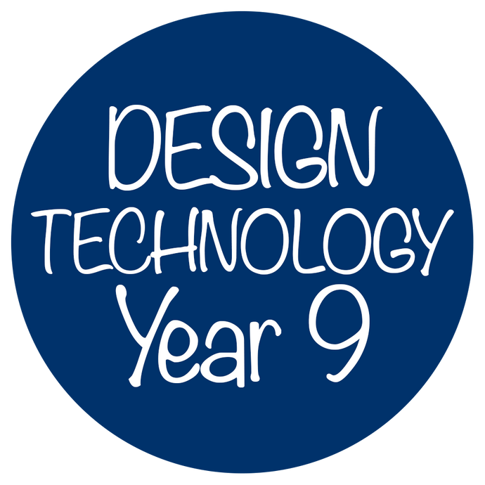 Design and Technologies - Year 9