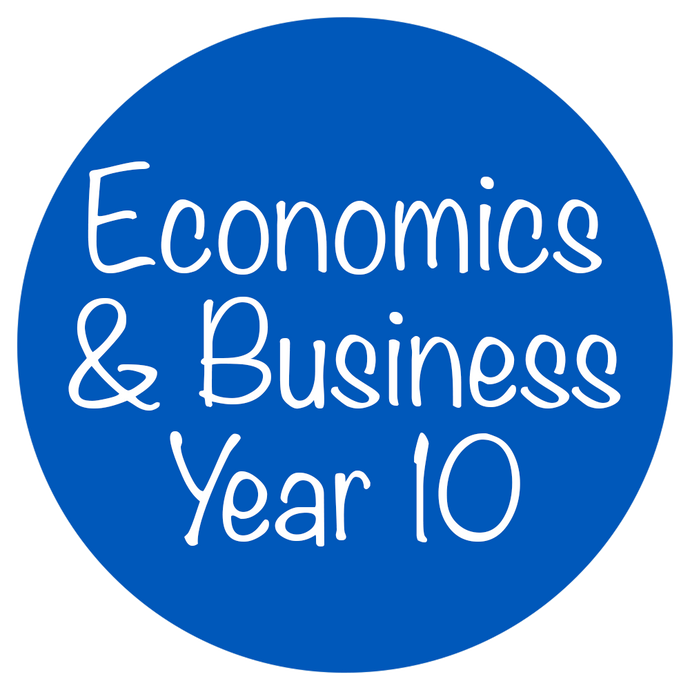 Economics and Business - Year 10