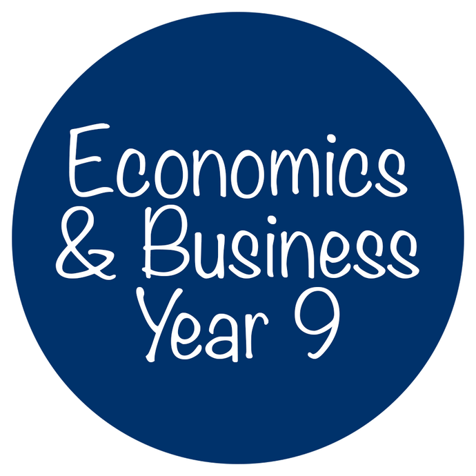 Economics and Business - Year 9