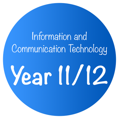 Information and Communication Technology - Year 11/12