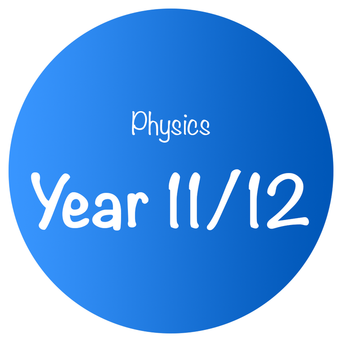 Physics - Year 11/12
