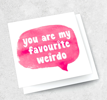Ink Bomb Card - Favourite Weirdo | Shelf Home and Gifts