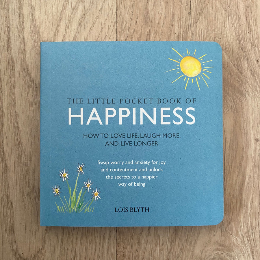 The Little Pocket Book of Happiness