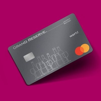 Ten Reasons why every Wine Lover needs Grand Reserve's Credit Card