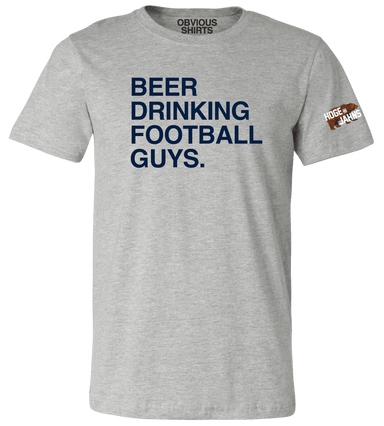 BEER DRINKING FOOTBALL GUYS. - OBVIOUS SHIRTS.