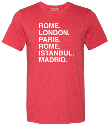 CHAMPIONS OF EUROPE (ROME. LONDON.) - OBVIOUS SHIRTS: For the fans, by the fans