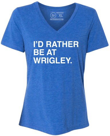 I'D RATHER BE AT WRIGLEY. (WOMEN'S V-NECK) - OBVIOUS SHIRTS.