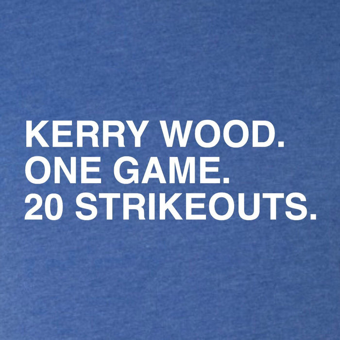 KERRY WOOD. ONE GAME. 20 STRIKEOUTS. (WOMEN'S CREW) - OBVIOUS SHIRTS.