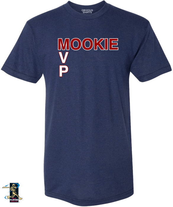 MOOKIE MVP - OBVIOUS SHIRTS: For the fans, by the fans