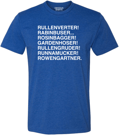 ROWENGARTNER MISSPELLINGS. - OBVIOUS SHIRTS.
