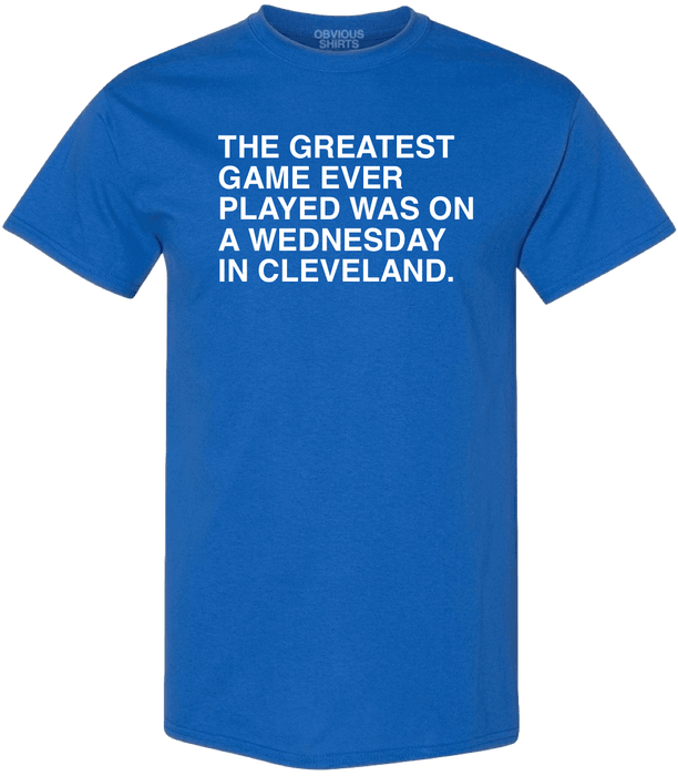 THE GREATEST GAME EVER PLAYED. (BIG & TALL) - OBVIOUS SHIRTS.