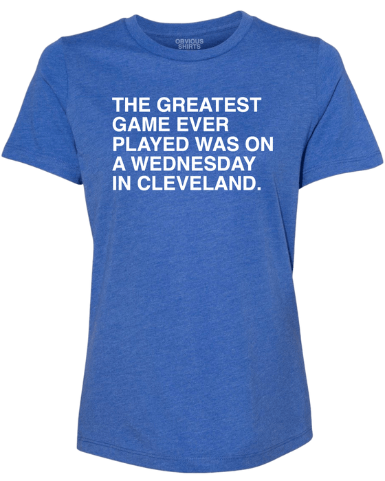 THE GREATEST GAME EVER PLAYED. (WOMEN'S CREW) - OBVIOUS SHIRTS.