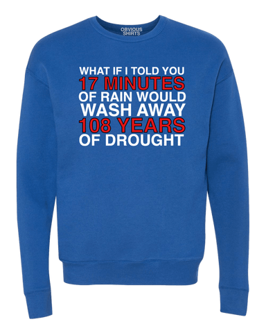 WHAT IF I TOLD YOU...(CREW NECK SWEATSHIRT) - OBVIOUS SHIRTS: For the fans, by the fans