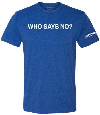 WHO SAYS NO? - OBVIOUS SHIRTS.