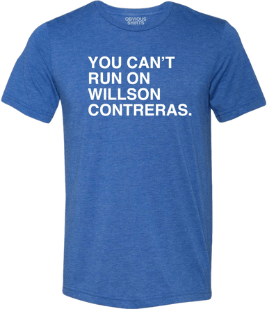 YOU CAN'T RUN ON WILLSON - OBVIOUS SHIRTS.