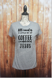All I Need is a Little Bit of Coffee & A Whole Lot of Jesus