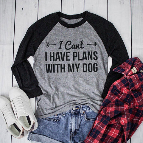 I Have Plans With My Dog