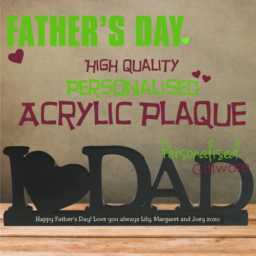 "High Gloss ""I LOVE DAD"" Personalised Acrylic Plaque"