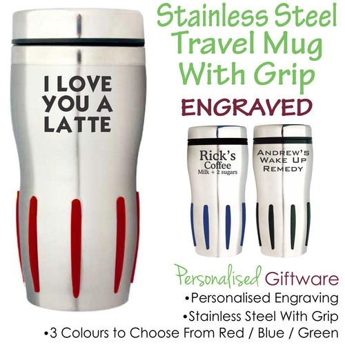 Personalised Stainless Steel Travel Mug with Grip